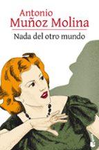 Nada del otro mundo (Novela)