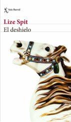 el deshielo (ebook)-lize spit-9788432233043