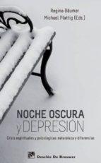 noche oscura y depresion: crisis espirituales y psicologicas: nat uraleza y diferencias-regina baumer-michael plattig-9788433025043