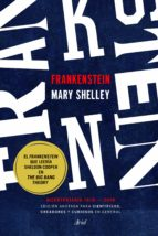frankenstein (edicion anotada para cientificos, creadores y curiosos en general)-mary shelley-9788434427143