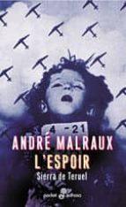 l espoir: sierra de teruel (2ª ed.) andre malraux 9788435016643
