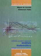 PROBLEMAS, CONCEPTOS Y METODOS DEL ANALISIS MATEMATICO I: NUMEROS REALES, SUCESIONES Y SERIES (2ª ED.)
