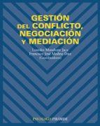 gestion del conflicto, negociacion y mediacion lourdes munduate jaca francisco j. medina diaz 9788436819243