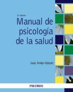 manual de psicologia de la salud (2ª ed.) isaac amigo vazquez 9788436833843