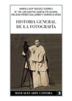 historia general de la fotografia-marie-loup sougez-9788437623443