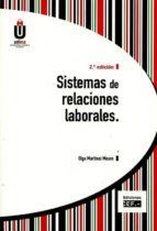 sistemas de relaciones laborales (2ª ed.) olga martinez moure 9788445433843