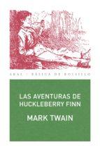 Las aventuras de Huckleberry Finn (Básica de Bolsillo)