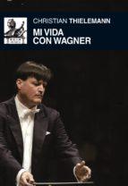 MI VIDA CON WAGNER (EBOOK)