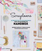 scraplovers: 25 proyectos de scrapbooking de las bloggers de handbox-9788448022143
