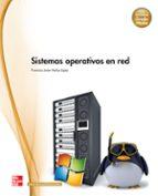 sistemas operativos en red. grado medio. (técnico en sistemas microinformáticos y redes) 9788448183943