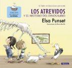 los atrevidos y el misterio del dinosaurio (el taller de emocioness 4)-elsa punset-rocio bonilla-9788448845643