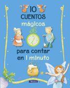 10 cuentos magicos para contar en 1 minuto-9788448848743