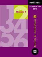 quadern de repas nombres i: exercicis de matematiques 2: primer c icle eso 9788448913243