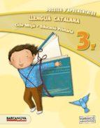 llengua catalana 3r cm. dossier d aprenentatgeed 2013 cataluña/ baleares catala-9788448931643