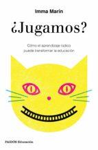 ¿jugamos? (ebook)-imma marin santiago-9788449334443