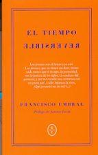 el tiempo reversible francisco umbral 9788461733743