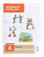ortografía castellana 6 2º primaria 9788466133043