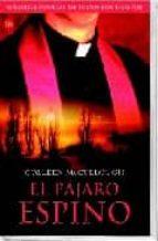 el pajaro espino-colleen mccullough-9788466308243