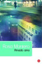 amado amo-rosa montero-9788466322843