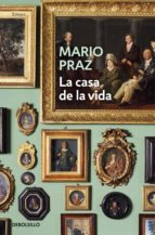 la casa de la vida (ebook)-mario praz-9788466339643