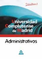 administrativos de la universidad complutense de madrid (vol. ii) : temario-9788466519243