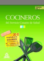 COCINEROS SERVICIO CANARIO DE SALUD. TEMARIO (VOL. II)