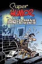 super humor: anacleto, agente secreto-manuel vazquez-9788466641043