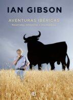 aventuras ibéricas-ian gibson-9788466660143
