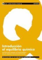 introduccion al equilibrio quimico-ana maria garcia campaña-luis cuadros rodriguez-9788466736343