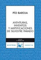 aventuras, inventos y mixtificaciones de silvestre paradox-pio baroja-9788467025743