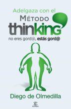adelgaza con el método thinking (ebook)-diego de olmedilla-9788467028843
