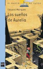 los sueños de aurelia eduard marquez 9788467503043