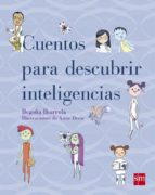 cuentos para descubrir las inteligencias-begoña ibarrola-9788467554243