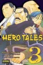 hero tales vol. 3-hiromu arakawa-9788467902143