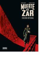 muerte al zar. edicion integral-fabien nury-thierry robin-9788467926743