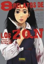 8 relatos de los zqn (antología de historias cortas de i am a hero)-9788467931143