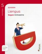quadern llengua  projecte saber fer 5º primaria 2º trimestre edicion 2014 (balears)-9788468005843