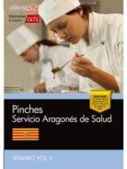 pinches. servicio aragonés de salud. temario vol. ii.-9788468158143