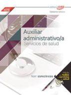 auxiliar administrativo/a servicios de salud -  test especificos-9788468185743