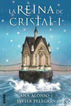 LA REINA DE CRISTAL I (EBOOK)