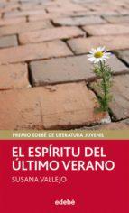 el espíritu del último verano - premio edebé de literatura juvenil 2011 (ebook)-susana vallejo-9788468327143