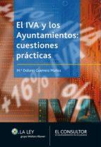 EL IVA Y LOS AYUNTAMIENTOS: CUESTIONES PRÁCTICAS (EBOOK)
