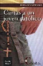 cartas a un joven catolico-george weigel-9788470575143