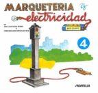 marqueteria y electricidad 4 (edicion 2015) 9788472106543