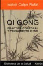 qi gong: la gimnasia de la gente feliz yves requena 9788472456143