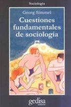 cuestiones fundamentales de sociologia georg simmel 9788474328943