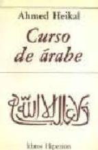 curso de arabe (5ª ed.) ahmed heikal 9788475171043