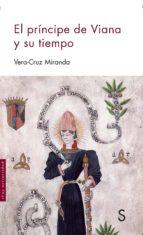 el principe de viana y su tiempo-vera-cruz miranda-9788477376743
