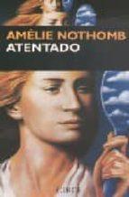 atentado-amelie nothomb-9788477651543