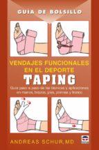 taping: vendajes funcionales andreas schur 9788479026943